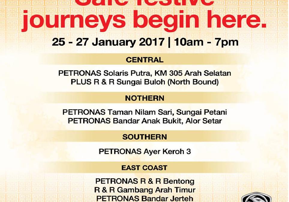Malaysia: Proton Cars, Proton Rest & Service Safe Festive Journeys Begin Here (25th.-27th. January 2017)