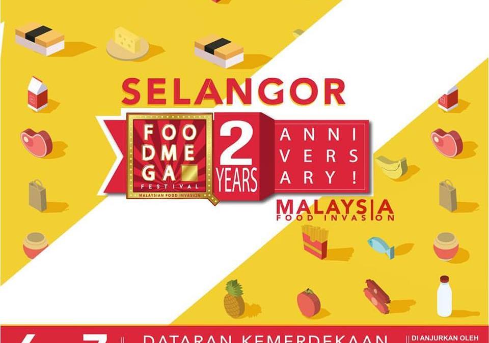 Malaysia:Food Mega Festival, Selangor Food Mega 2nd Anniversary (6th.-7th.May 2017)