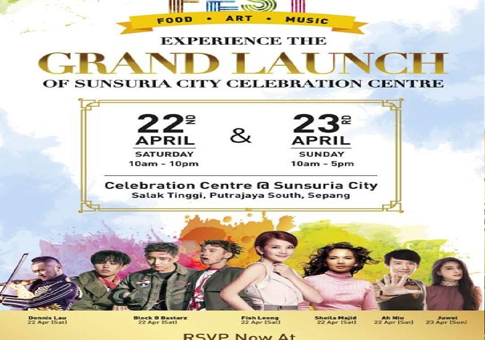 Malaysia: Sunsuria Berhad, Sunsuria City Fest (22nd to 23rd April 2017)