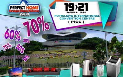 Malaysia: Perfect Home Fair – Putrajaya,PICC (19-21 January 2018)